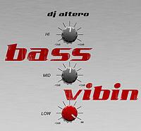 DJ Altero - Bass Vibin'