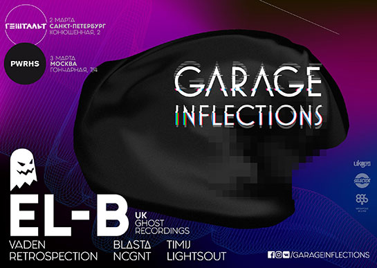 El-B на Garage Inflections!