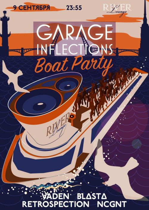 Garage Inflections Boat Party @ River Lounge (SPb)