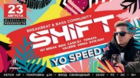 23.08 Shift Moscow feat. Yo Speed (UK, Breakbeat), Ketch Up Pokrovka